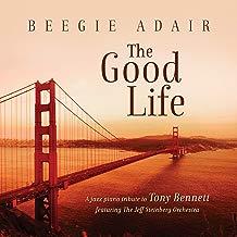 The Good Life: A Jazz Piano Tribute To Tony Bennett