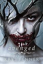 Avenged (Dark Road Series Book 3)