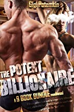The Potent Billionaire: A 9 BOOK BUNDLE madness! A fitness goddess is seduced by a hyper virile billionaire giant, who teaches her SUBMISSION with his superhuman strength and god-like *love* skills