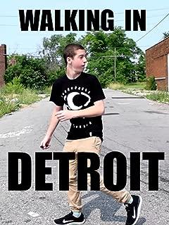 Walking in Detroit