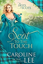 Scot to the Touch (The Hots for Scots Book 6)