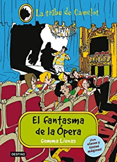 El fantasma de la ópera: La Tribu de Camelot III. Con