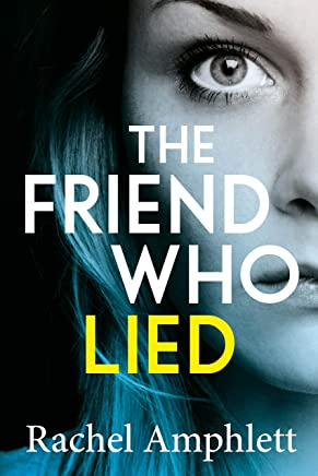 The Friend Who Lied: A gripping psychological thriller (English Edition)