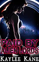 Paid by Alien Lords: a fertile reverse harem romance (Shared Book 2)