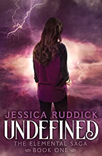 Undefined (The Elemental Saga Book 1)