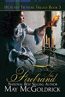 The Firebrand (Highland Treasure Trilogy Book 3)