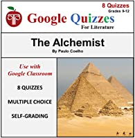 Google Forms Quizzes For The Alchemist | Self-Grading Multiple Choice Chapter Questions & Quizzes for Google Classroom