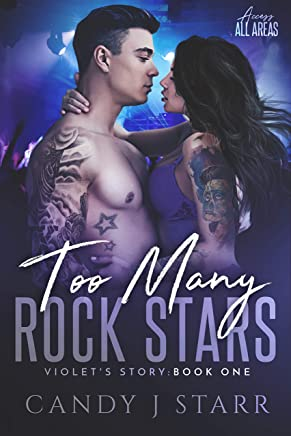 Too Many Rock Stars: Violets Story (Access All Areas Book 1) (English Edition)