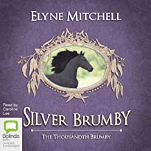 The Thousandth Brumby: Silver Brumby, Book 12