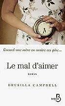 Le mal d'aimer (French Edition)