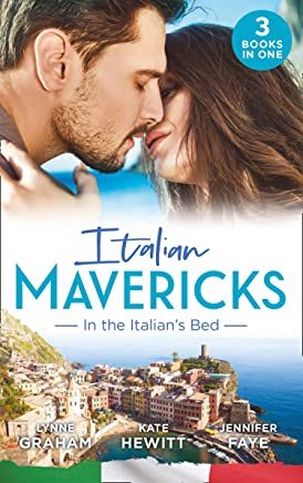 Italian Mavericks : In The Italians Bed: Leonettis Housekeeper Bride / Inherited by Ferranti / Best Man for the Bridesmaid