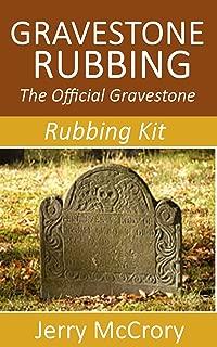 Gravestone Rubbing: The Official Gravestone Rubbing Kit