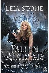 Troisième année: Fallen Academy, T3 Format Kindle