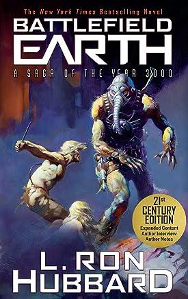Battlefield Earth: Alien Arrival. Alien Invasion. A Post-Apocalyptic Earth Space Opera