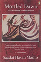 Mottled Dawn; Fifty Sketches and Stories of Partition (English and Urdu Edition)