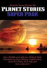 Fantastic Stories Presents the Planet Stories Super Pack (Positronic Super Pack Series Book 28)