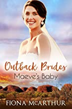 Maeve's Baby (Outback Brides Return to Wirralong Book 2)