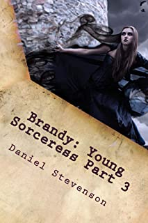 Brandy: Young Sorceress Part 3: Search for the treasure of the ogre mystic (Adventures in the Low Moonian Universe)