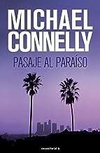 Pasaje al paraíso (Harry Bosch nº 5) (Spanish Edition)