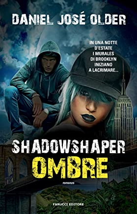 Shadowshaper. Ombre (Fanucci editore)