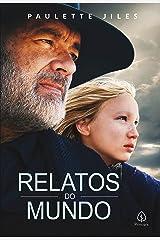 Relatos do mundo (Portuguese Edition) Kindle Edition