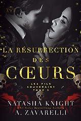 La Résurrection des cœurs : Les Fils Souverains (La Trilogie du Milieu t. 3) Format Kindle
