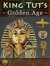 King Tut's Golden Age