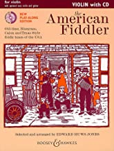 The American Fiddler (New Edition) - Old-time, Bluegrass, Cajun and Texas Style fiddle tunes of the USA - Violin Edition - Fiddler Collection - violin ... ad lib. - edition with CD - ( BH 12397 )