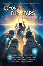 Beyond the Stars: Across the Universe: a space opera anthology