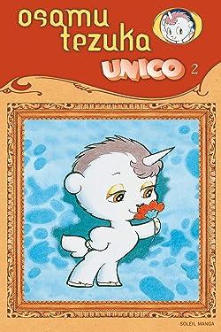Unico, la petite licorne T02 (Unico, la petite licorne, 2) (French Edition)