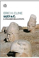 1177 a.C.: collasso della civiltà (Italian Edition) Format Kindle