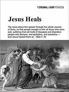 Jesus Heals (Eternal Light Books Book 1)