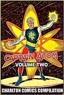 Captain Atom Volume Two: Charlton Comics Compilation