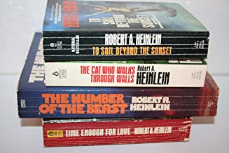 Robert A. Heinlein's World as Myth Complete Series [[1. Time Enough for Love (1973) 2. The Number of the Beast (1980) 3. T...