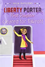 Cleared for Takeoff (Liberty Porter, First Daughter)