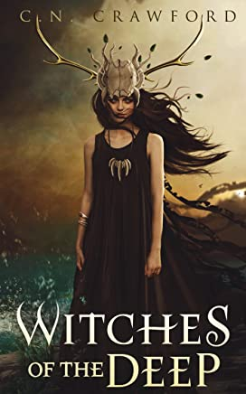 Witches of the Deep (The Memento Mori Witch Trilogy Book 3)