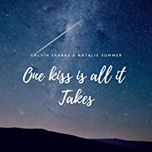 One Kiss is All it Takes