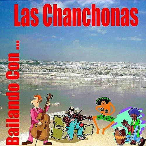 Bailando Con... Las Chanchonas