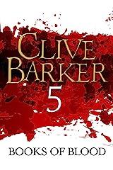Books of Blood Volume 5 Kindle Edition