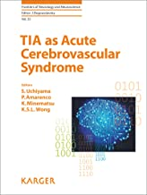 TIA as Acute Cerebrovascular Syndrome (Frontiers of Neurology and Neuroscience Book 33)