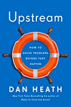Upstream: How to solve problems before they happen