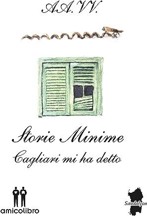 Storie minime: Cagliari mi ha detto