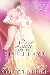 Lilith and the Stable Hand: Bluestocking Brides Kindle Edition