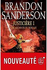 Justicière, Volume 1 (Les Archives de Roshar, Tome 3) Format Kindle
