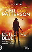 Detective Blue: Un thriller con Harriet Blue (Italian Edition)