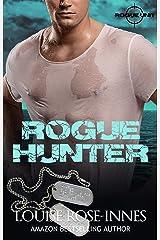 Rogue Hunter: A British Special Ops Bodyguard Romance (SAS Rogue Unit Book 7) Kindle Edition
