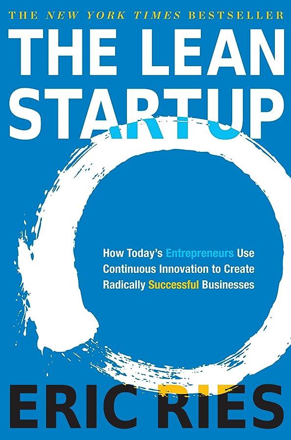 大腿出しますズームインするThe Lean Startup: How Today's Entrepreneurs Use Continuous Innovation to Create Radically Successful Businesses (English Edition)