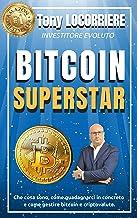 Permalink to BITCOIN SUPERSTAR: Cosa sono bitcoin e le criptovalute, come averne anche senza denaro, come guadagnarci in concreto, come gestirle e dove sono dirette! PDF