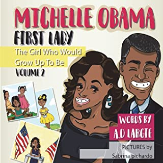 Michelle Obama: First Lady: Biographies for Kids
