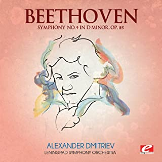 Beethoven: Symphony No. 9 in D Minor, Op. 125 (Digitally Remastered)